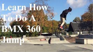 bmx 360 jump   how to do a bmx 360   bmx 360 beginner tips