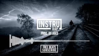 "(FREE) ""DURE RÉALITÉ"" | Instrumental Rap TRAP/DARK/SAD - 2017 | Prod. by JAKO"