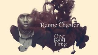 One Last Time - Renne Chester [Official Lyrics]