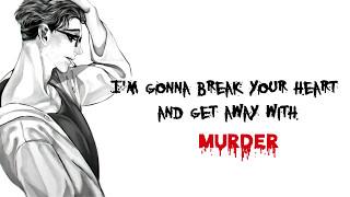 Nightcore - Get Away With Murder (Deeper version)
