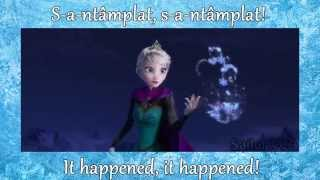 [HD] Frozen (Regatul de gheață) - Let It Go (S-a-ntâmplat) (Romanian with lyrics and translation)