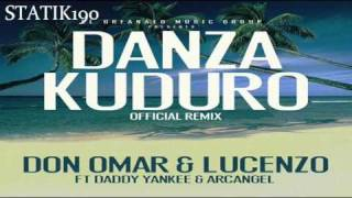 Don Omar Ft. Lucenzo, Daddy Yankee & Arcangel -- Danza Kuduro (Official Remix) ORIGINAL