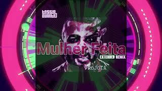 Projota - Mulher Feita (Dj Tássio Duarte Extended Remix)
