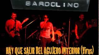 BARDOLINO - HAY QUE SALIR DEL AGUJERO INTERIOR (Virus cover) .... punk rock