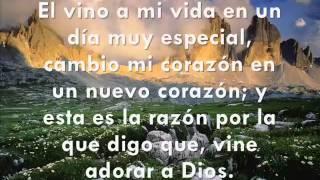 Vine a Adorar a Dios - Himno Cristiano