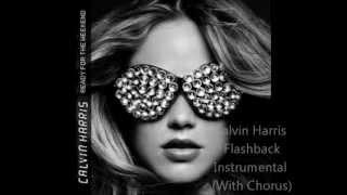 Calvin Harris Flashback Instrumental (with Chorus)