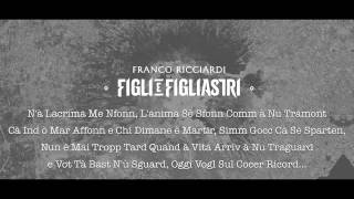 """FRANCO RICCIARDI FT. LUCARIELLO """"TE SENTO"""" (FIGLI E FIGLIASTRI 2014)"""
