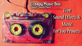 Creepy Music Box - Sound Effect - 2017