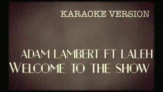 Adam Lambert - Welcome to the Show // Karaoke version (American Idol)