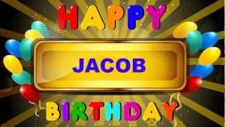 Jacob - Animated Cards - Happy Birthday