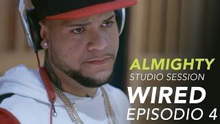 Almighty Studio Session + Mando Cash + Jongonz + Hydro - WIRED - Ep.4 - La Boveda