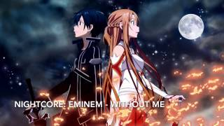 Nightcore: Eminem - Without Me