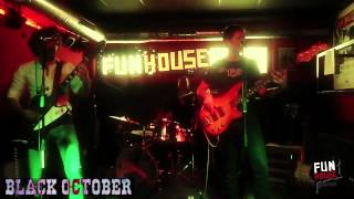 Black October en el Fun House Music Bar