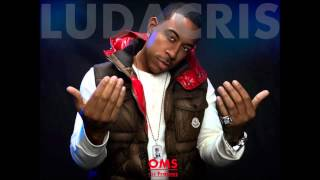 Ludacris - Move Bitch Dirty  [Highest]