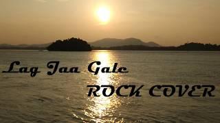 Lag Jaa Gale-Woh Kaun Thi (Instrumental)  Rock Cover