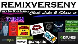 Peter Sun Door feat. Anna - Click Like & Share it (Davesz  Remix)