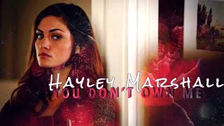 Hayley Marshall || You Don't Own Me