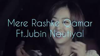 Mere Rashke Qamar| Ft.Jubin Nautiyal | Korean-Mix |Official-(2017) | Love Song |