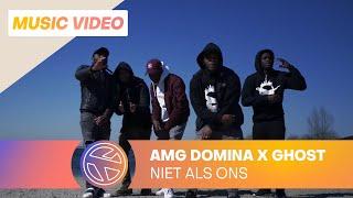 AMG Domina - Niet Als Ons ft. Ghost (Prod. GIDEONITE)