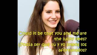 Lana Del Rey- Lucky ones traducida lyrics