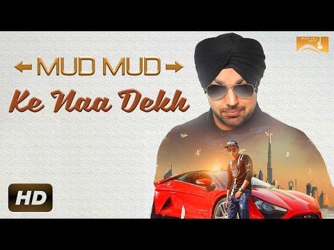 Mud Mud Ke Na Dekh Lyrics - Deep Money Feat. Harshit Tomar