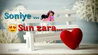 Sun Zara Soniye WhatsApp status