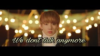 「FMV」 Jungkook | We don't talk anymore