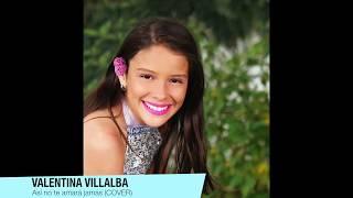 Valentina Villalba - Así no te amará jamás (COVER)