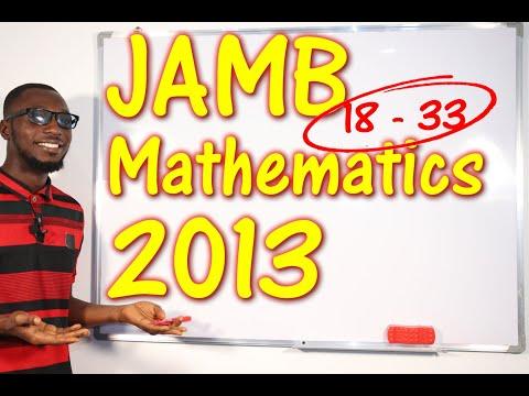 JAMB CBT Mathematics 2013 Past Questions 18 - 33