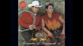 Leandro e Leonardo -  Por Causa Dela
