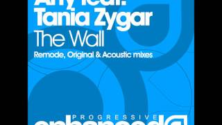 Arty feat. Tania Zygar - The Wall (Remode)