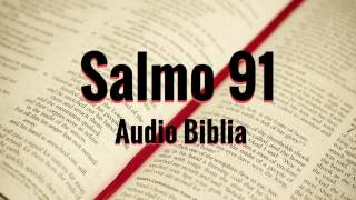 Salmo 91 - Biblia hablada Reina Valera 1960 - Audio Biblia en español