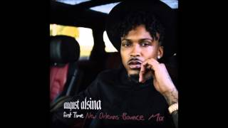 August Alsina - First Time (New Orleans Bounce Mix) Clean