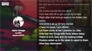 Machine Gun Kelly - Alpha Omega Lyric Video width=