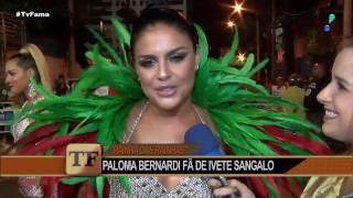 Paloma Bernardi elogia homenagem da Grande Rio a Ivete Sangalo