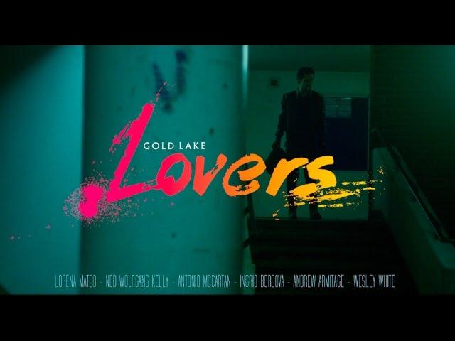 Vídeo oficial de 'Lovers' de Gold Lake