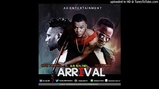 AG SILIMI X SELEBOBO X ONE TOUCH ( ARRIVAL )