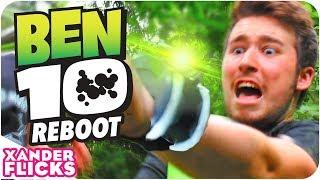 Ben 10 Reboot Parody - XanderFlicks
