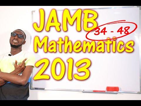 JAMB CBT Mathematics 2013 Past Questions 34 - 48