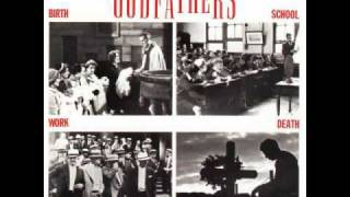 "The Godfathers ""If I Only Had Time"""