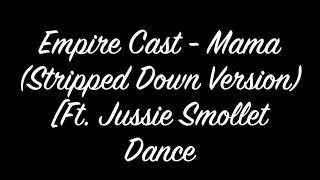 Jussie Smollett - Mama (Stripped Down Version) | Dance