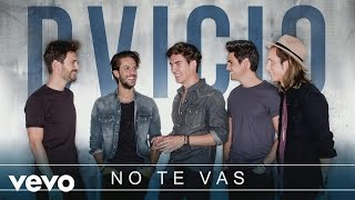 Dvicio - No Te Vas (Audio)
