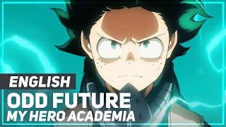 "My Hero Academia - ""Odd Future"" FULL Opening | ENGLISH Ver | AmaLee"