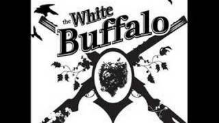 The White Buffalo - Wrong