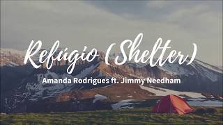 Refúgio (Shelter) - Amanda Rodrigues ft. Jimmy Needham LETRA HD