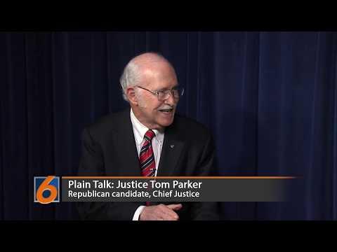 Plain Talk: Justice Tom Parker