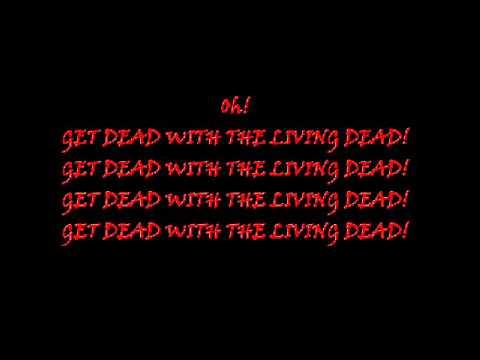 Lets Get Dead With The Living Dead de Snow Whites Poison Bite Letra y Video