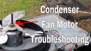 Condenser Fan Motor Troubleshooting and Repair width=