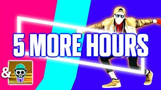 Just Dance 2018 | 5 More Hours by Deorro & Chris Brown | Fanmade Mashup | Collab with Lautino
