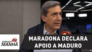 Maradona declara apoio a Maduro: é um idiota | Marco Antonio Villa